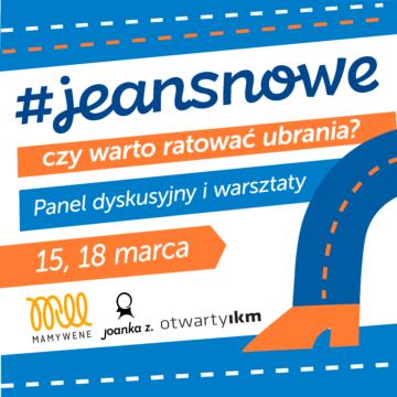 #jeansnowe, czy warto ratować ubrania? – projekt edukacyjny